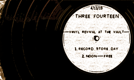 Three Fourteen at The Vault @ Vinyl Revival 04/13/19