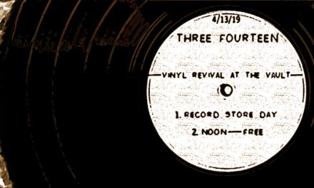 Three Fourteen at The Vault @ Vinyl Revival 04/13/19