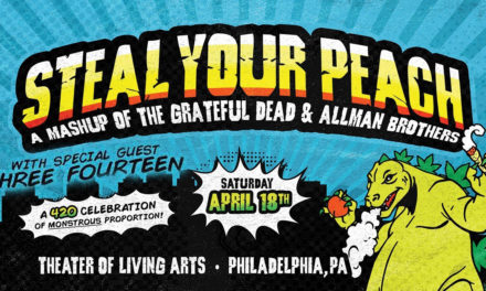 Steal Your Peach w/ Three Fourteen at TLA Philadelphia 4/18/20